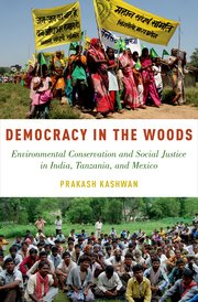 Book Cover for Democracy in the Woods by Prakash Kashwan